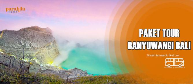 Paket Tour Banyuwangi ke Bali Overland