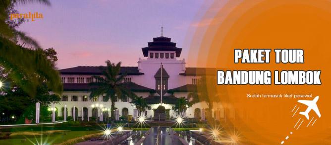 Paket Tour ke Lombok Pesawat dari Bandung