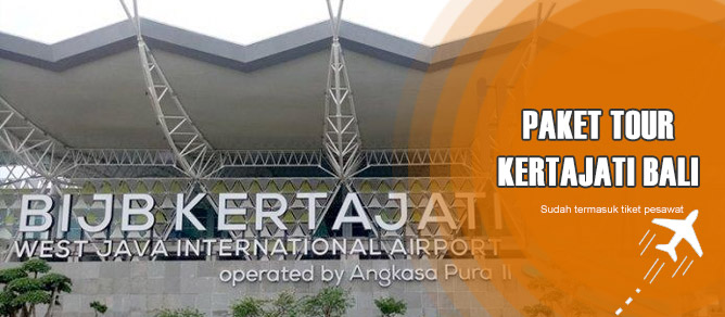 Paket Tour ke Bali Pesawat dari Kertajati